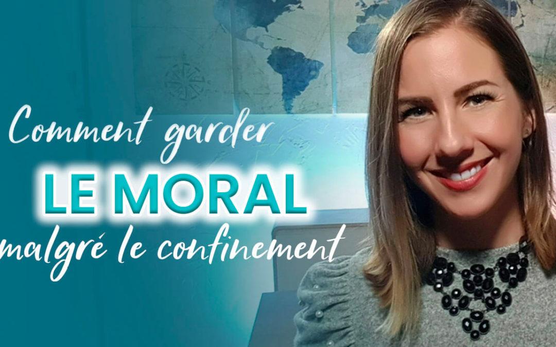 5 astuces pour garder le moral malgré le confinement